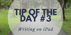 Wrinting on iPad can be effective. Here are a few tools that I use to make it even easier..